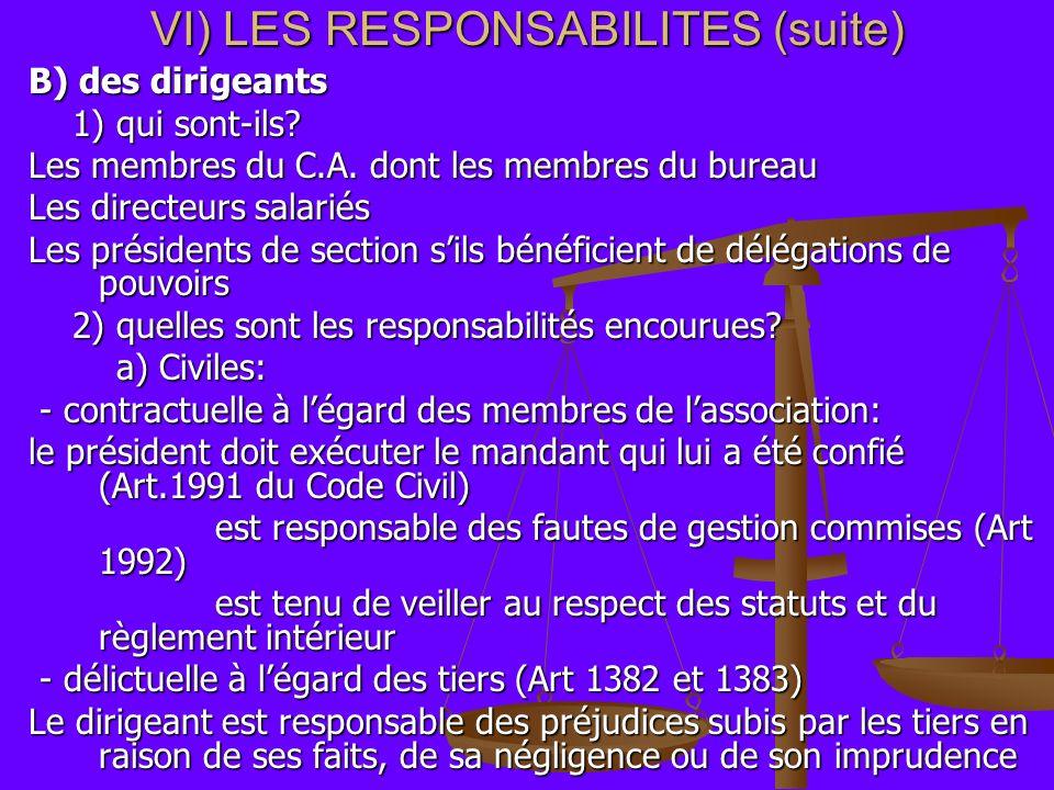 VI) LES RESPONSABILITES (suite)