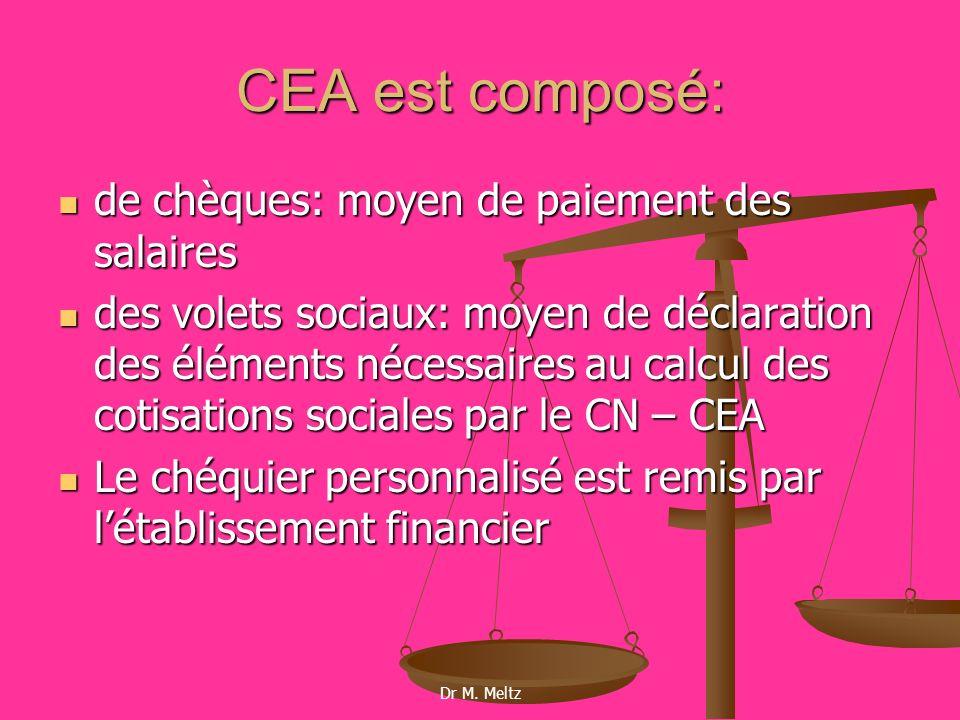 CEA est composé: de chèques: moyen de paiement des salaires