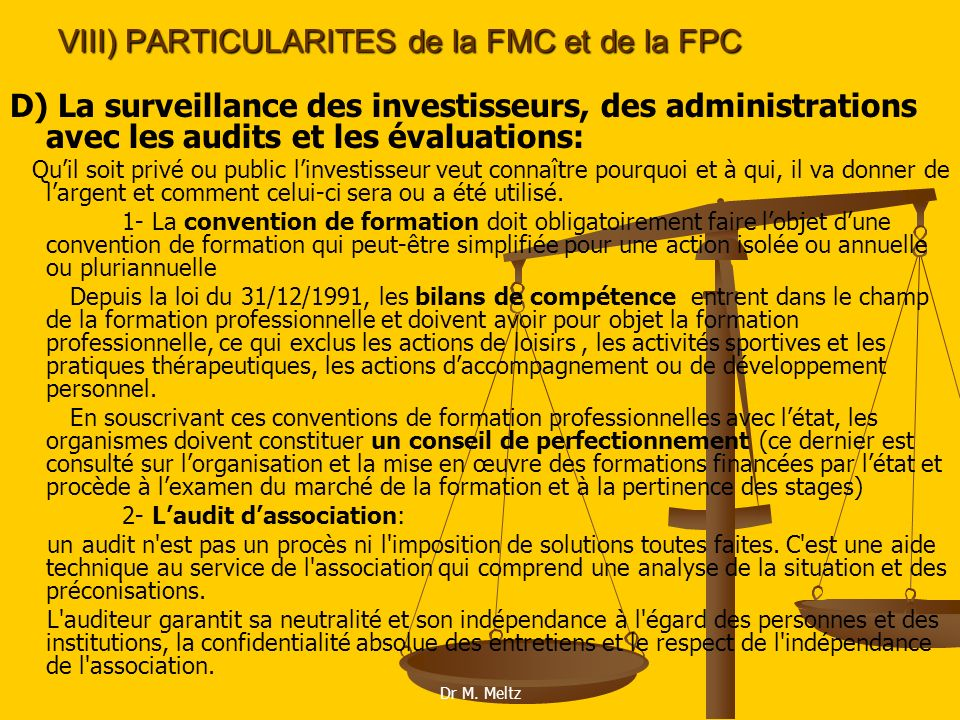 VIII) PARTICULARITES de la FMC et de la FPC