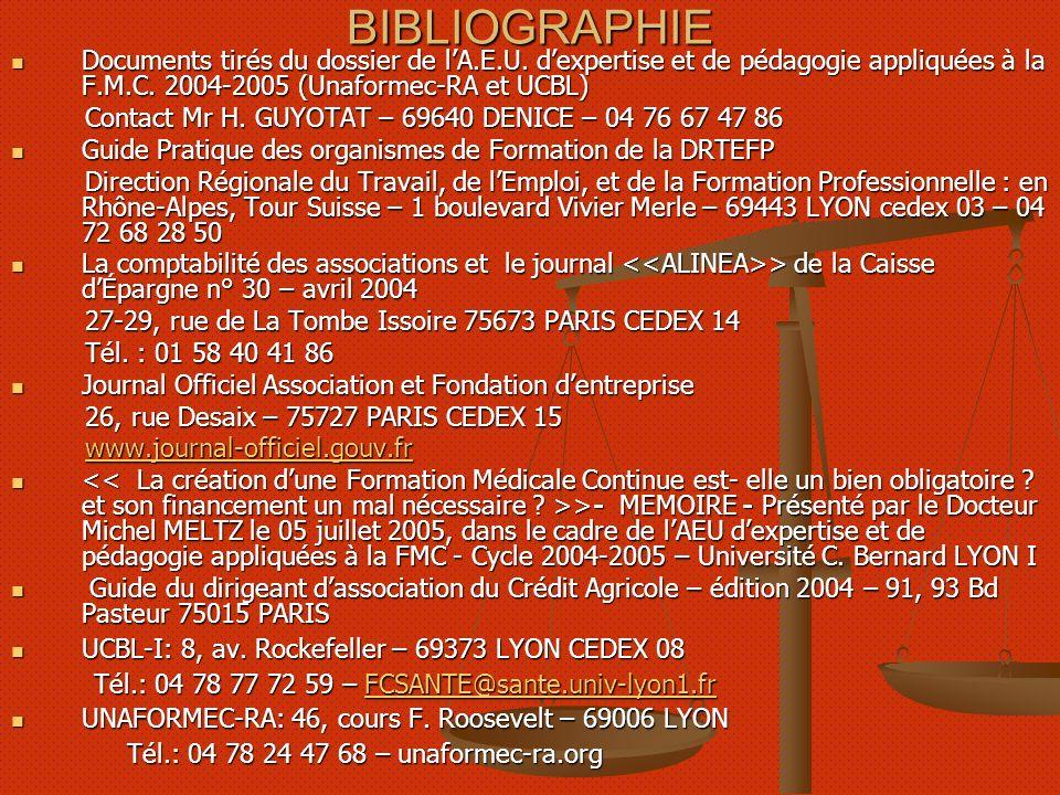 BIBLIOGRAPHIE Documents tirés du dossier de l'A.E.U. d'expertise et de pédagogie appliquées à la F.M.C. 2004-2005 (Unaformec-RA et UCBL)