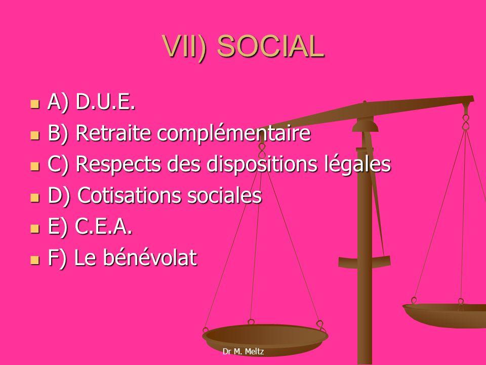 VII) SOCIAL A) D.U.E. B) Retraite complémentaire