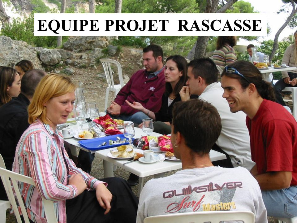 EQUIPE PROJET RASCASSE