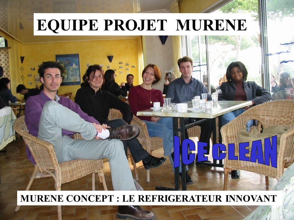 EQUIPE PROJET MURENE ICE CLEAN