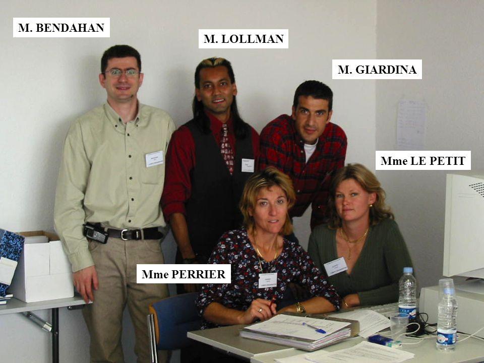M. BENDAHAN M. LOLLMAN M. GIARDINA Mme LE PETIT Mme PERRIER
