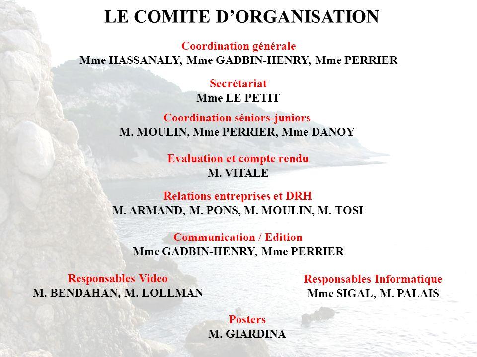 LE COMITE D'ORGANISATION