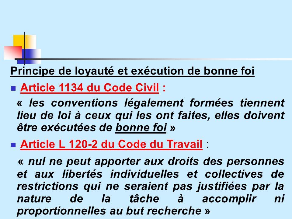 Article L 120-2 du Code du Travail :