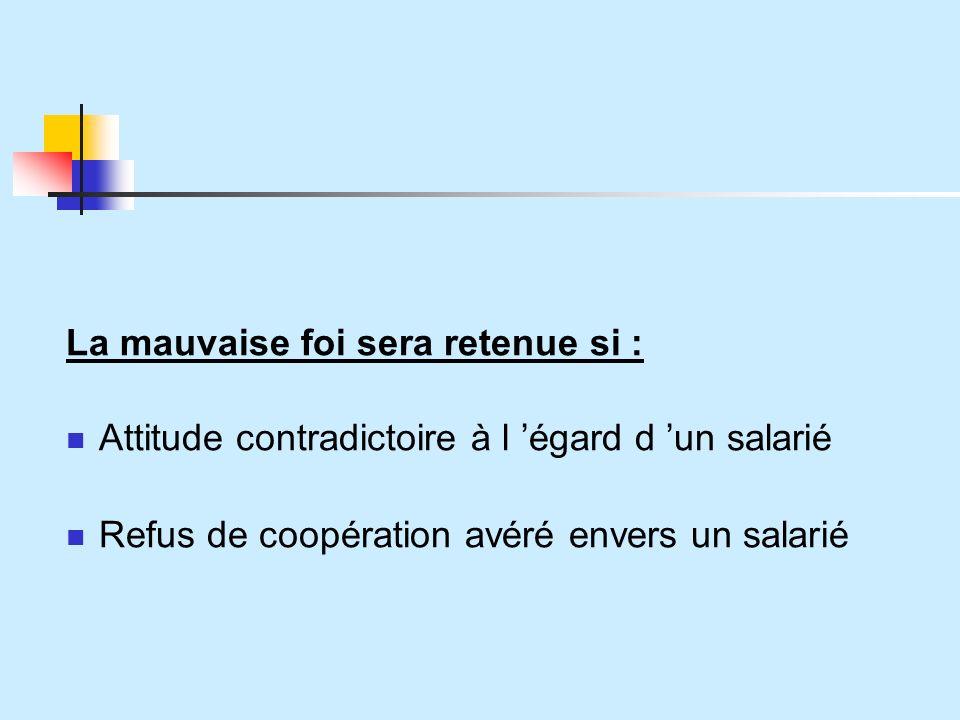 Attitude contradictoire à l 'égard d 'un salarié