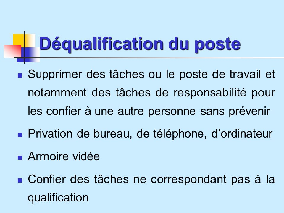 Déqualification du poste