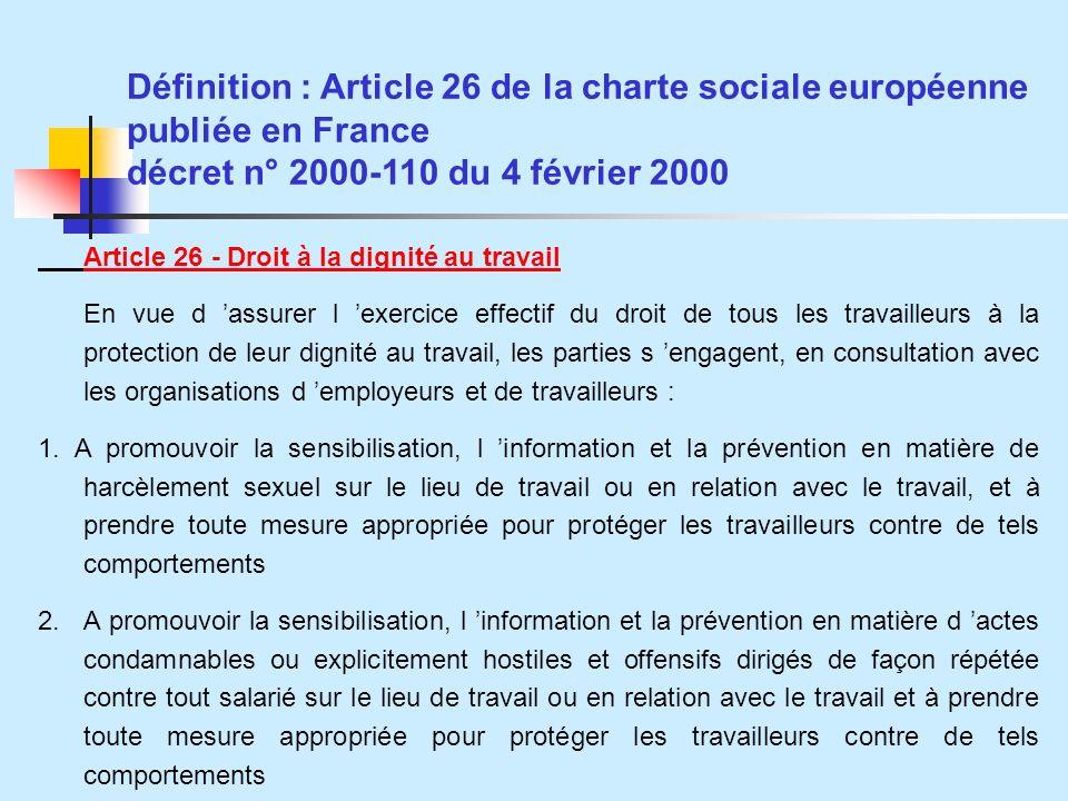 Définition : Article 26 de la charte sociale européenne publiée en France décret n° 2000-110 du 4 février 2000