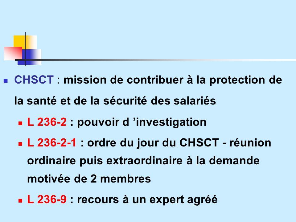 CHSCT : mission de contribuer à la protection de la santé et de la sécurité des salariés