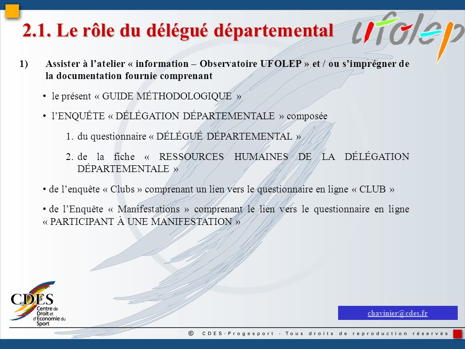 2.1. Le rôle du délégué départemental