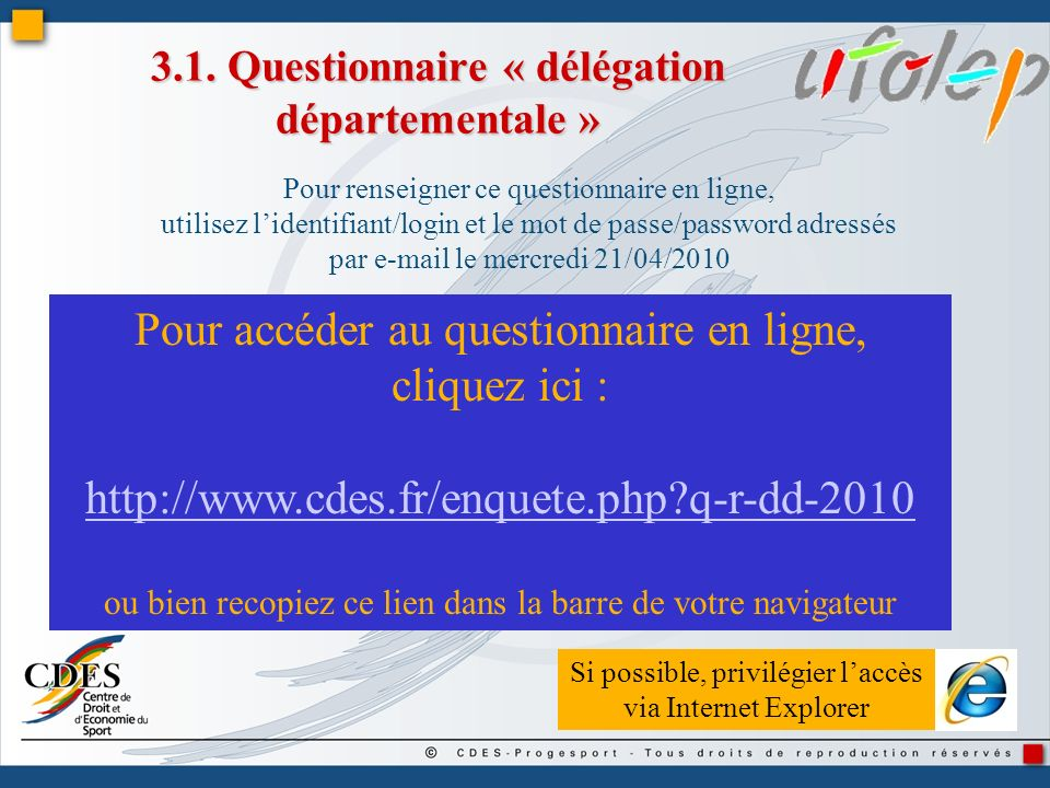 3.1. Questionnaire « délégation départementale »