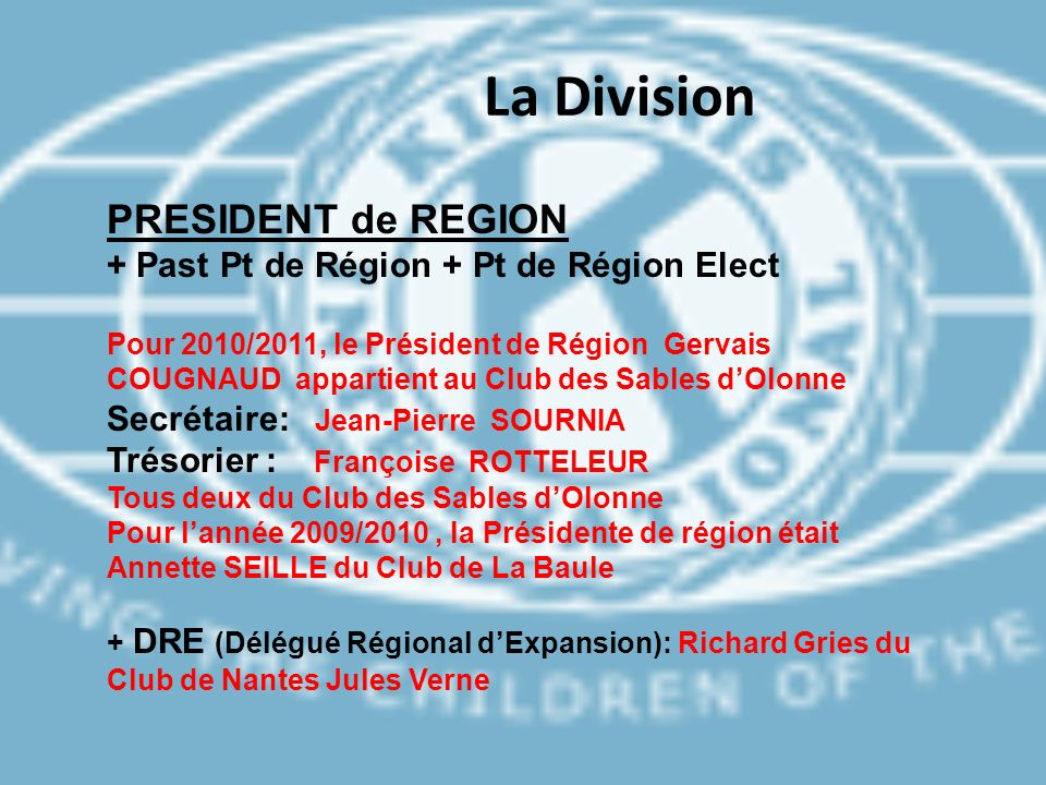 La Division PRESIDENT de REGION