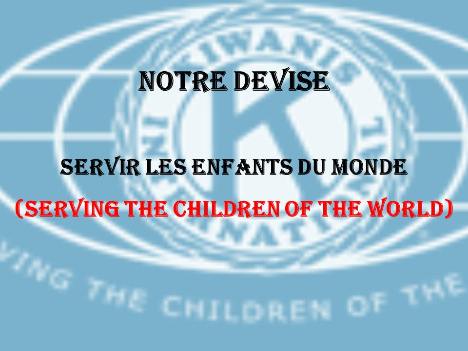 SERVIR LES ENFANTS DU MONDE (SERVING THE CHILDREN OF THE WORLD)