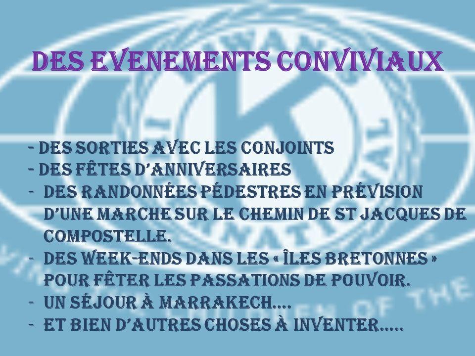 DES EVENEMENTS CONVIVIAUX
