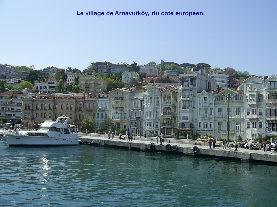 Le village de Arnavutköy, du côté européen.