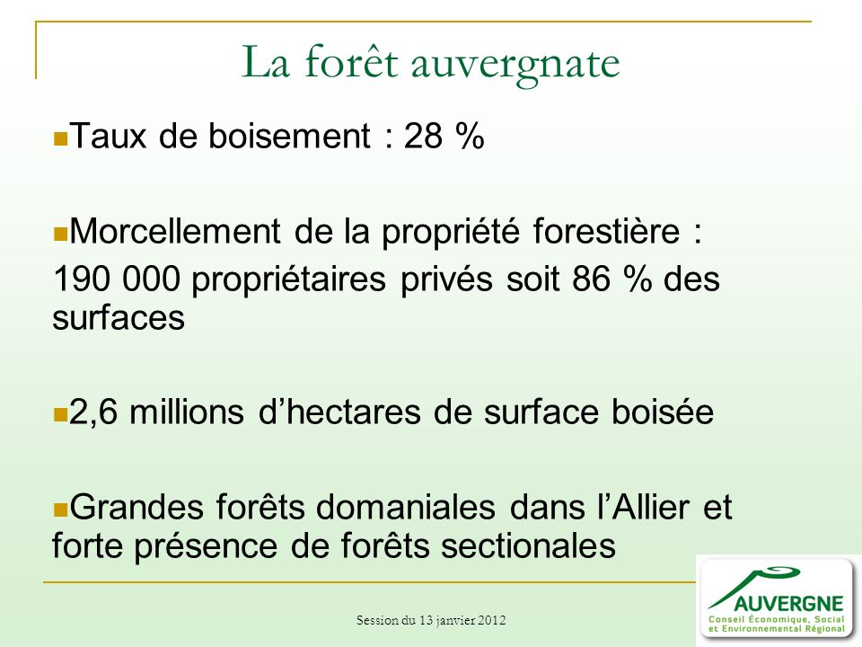 La forêt auvergnate Taux de boisement : 28 %