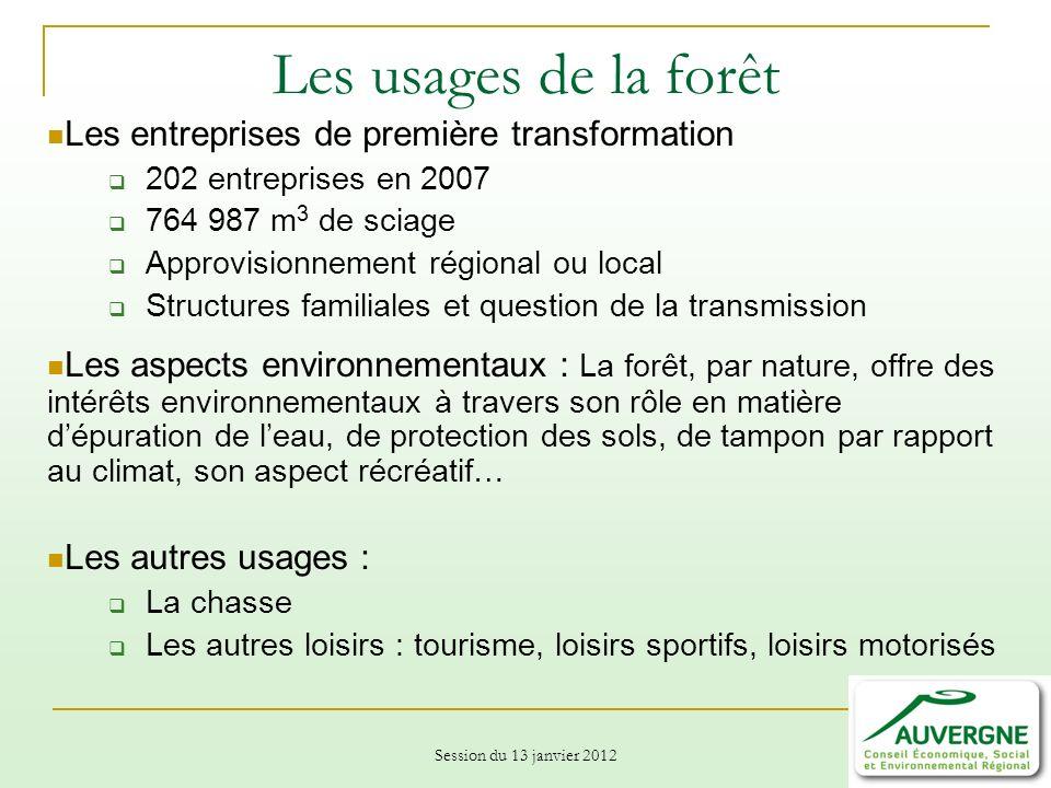Les usages de la forêt Les entreprises de première transformation