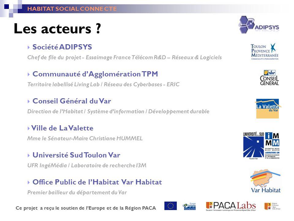Les acteurs Société ADIPSYS Communauté d'Agglomération TPM