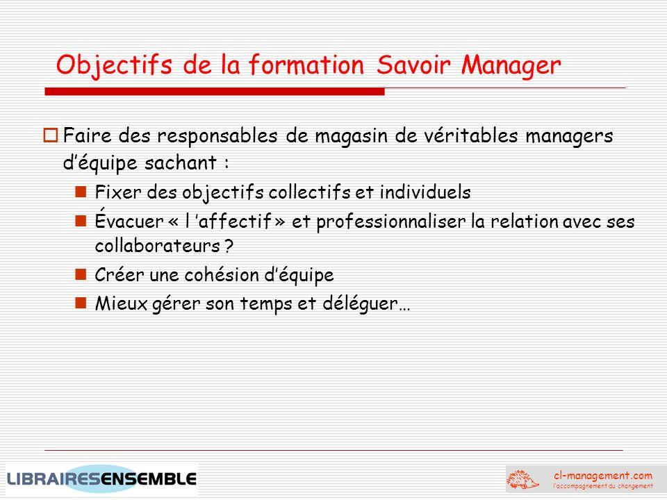 Objectifs de la formation Savoir Manager
