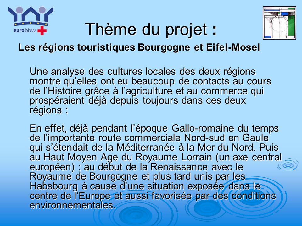 Thème du projet : Les régions touristiques Bourgogne et Eifel-Mosel
