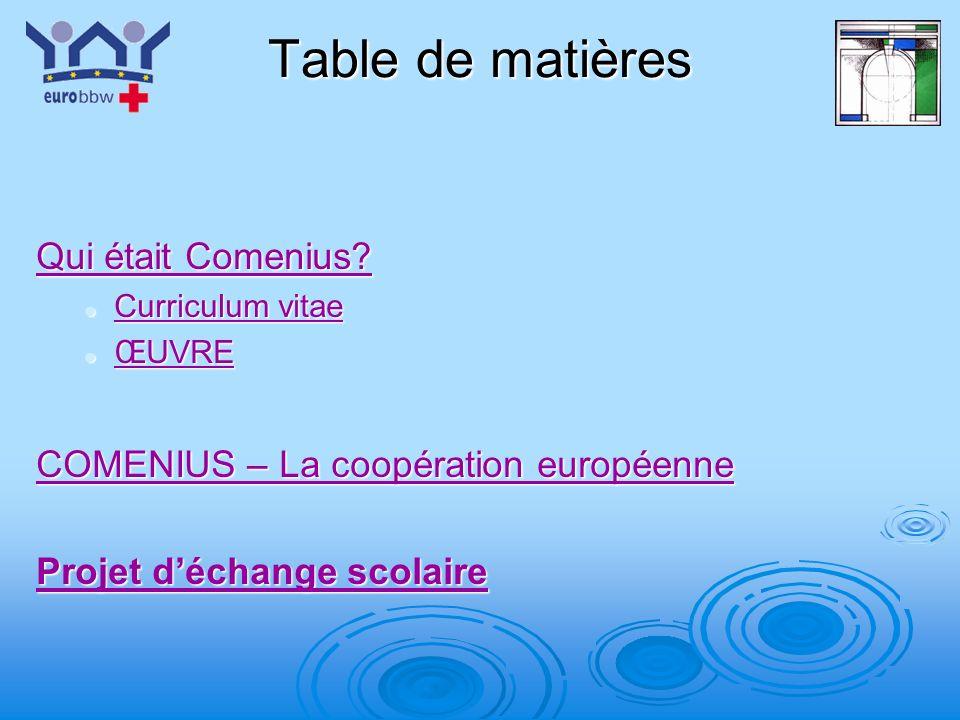 Table de matières Qui était Comenius