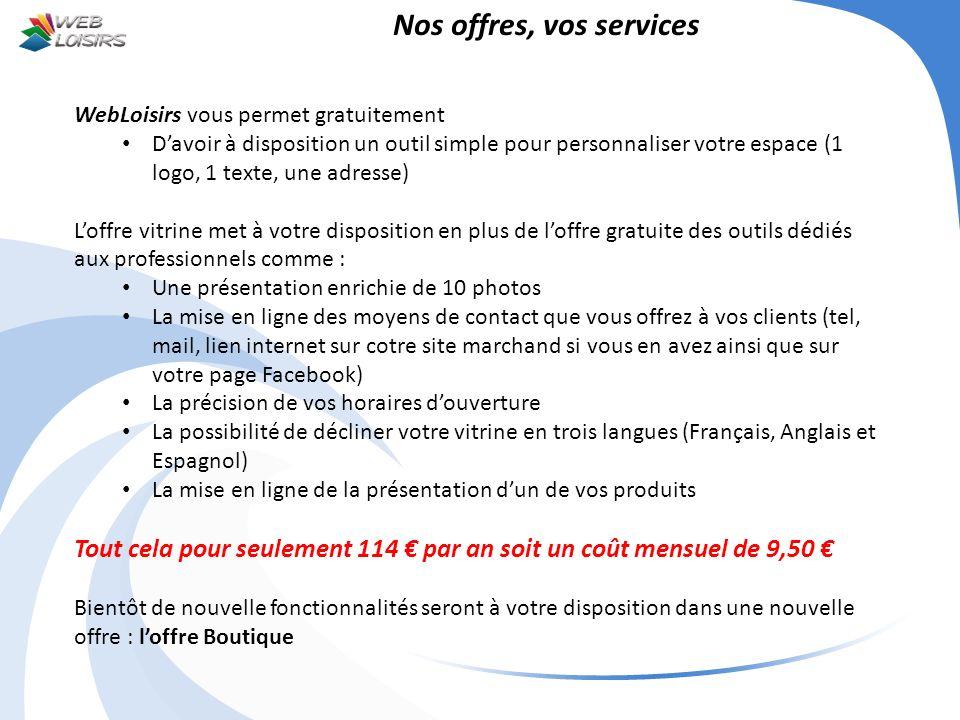 Nos offres, vos services