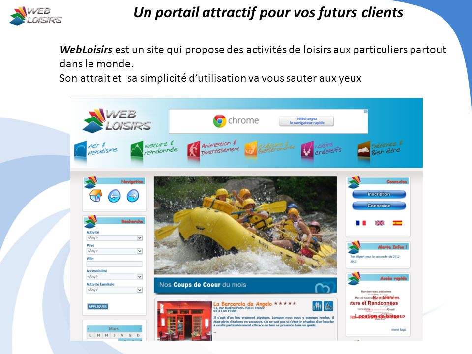 Un portail attractif pour vos futurs clients
