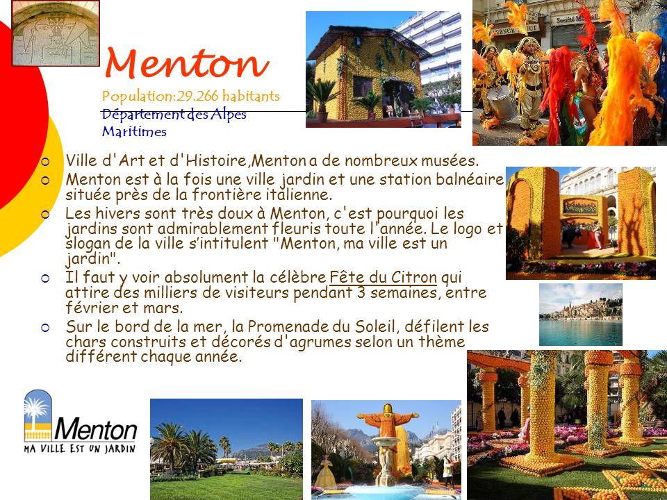 Menton Population:29.266 habitants Département des Alpes Maritimes