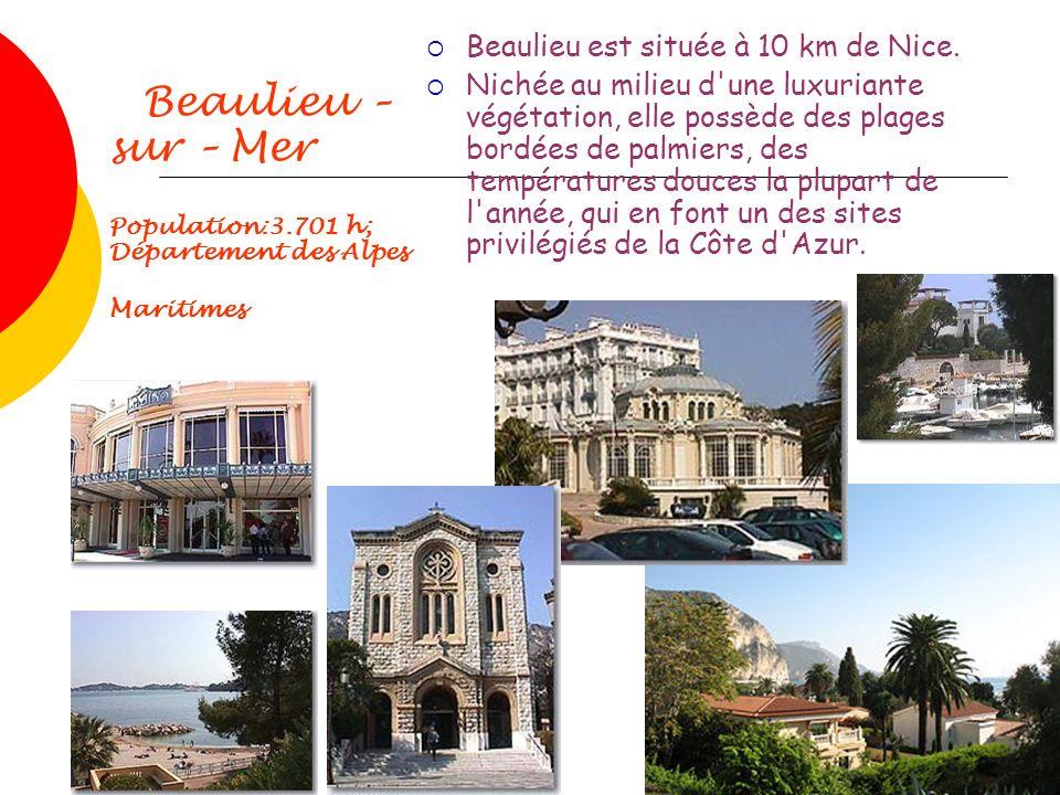 Beaulieu est située à 10 km de Nice.