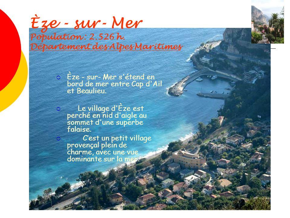 Èze - sur- Mer Population : 2.526 h. Département des Alpes Maritimes