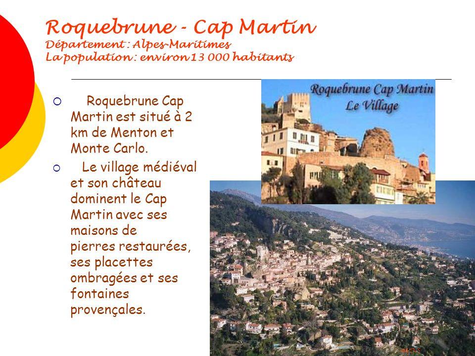 Roquebrune Cap Martin est situé à 2 km de Menton et Monte Carlo.