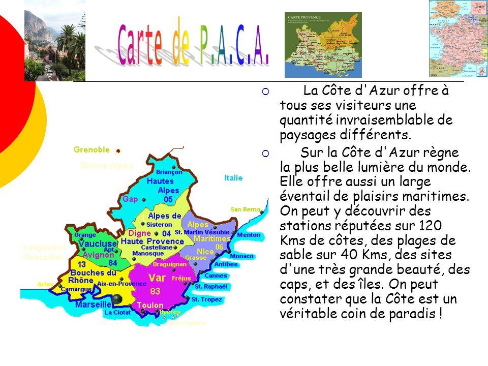 Carte de P.A.C.A. La Côte d Azur offre à tous ses visiteurs une quantité invraisemblable de paysages différents.