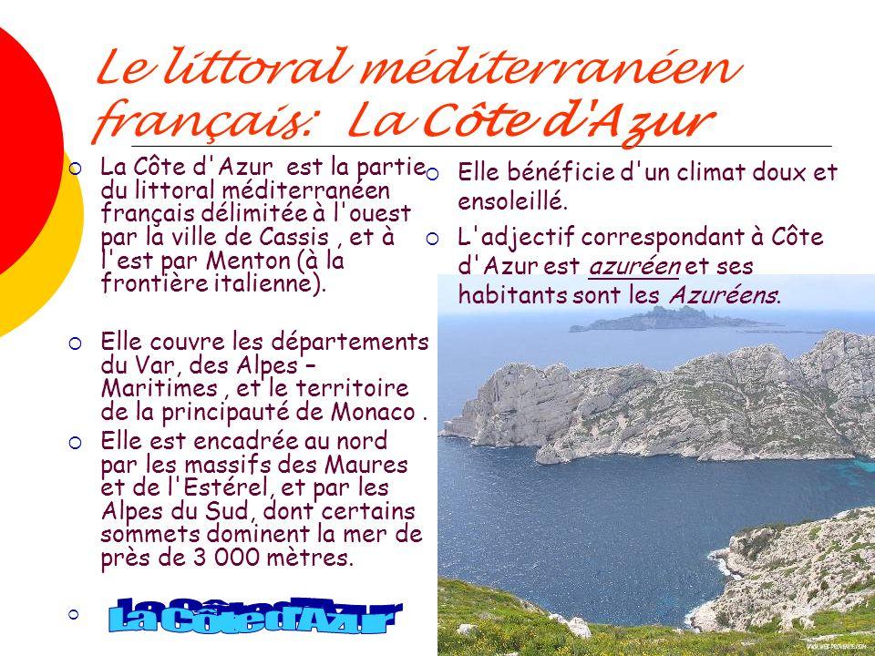 Le littoral méditerranéen français: La Côte d Azur