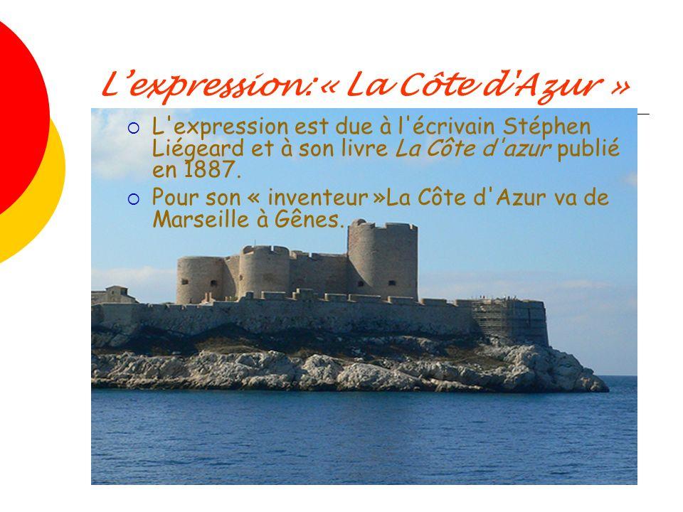 L'expression:« La Côte d Azur »