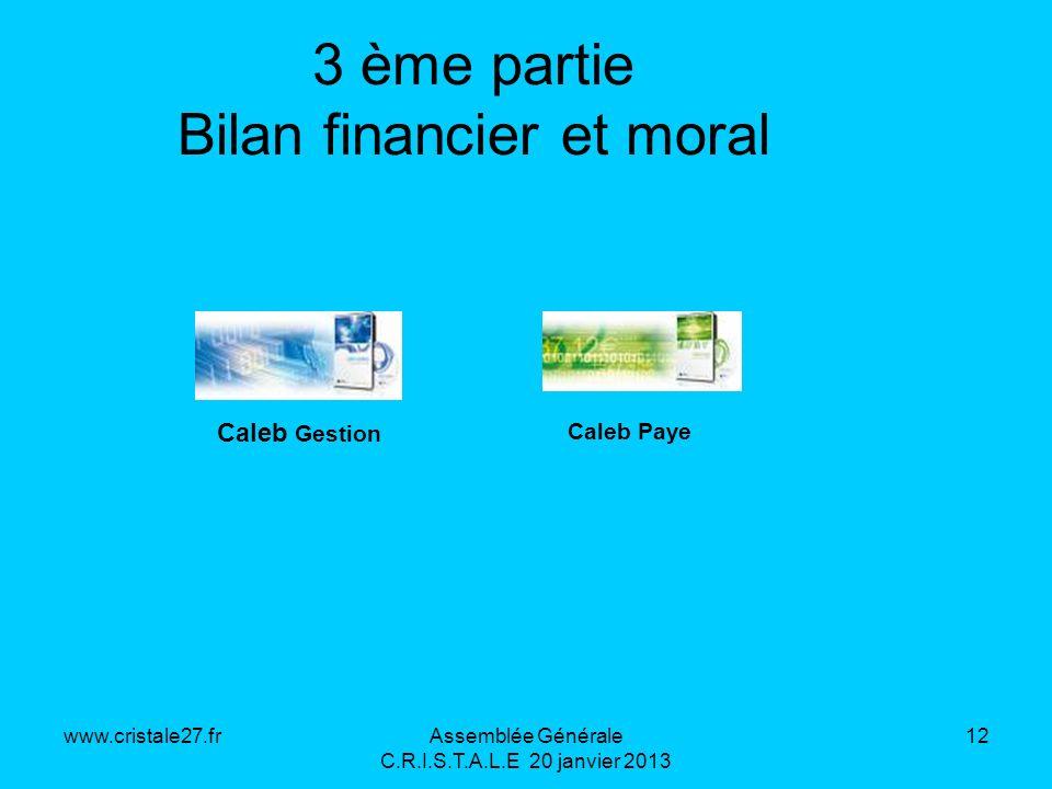 3 ème partie Bilan financier et moral
