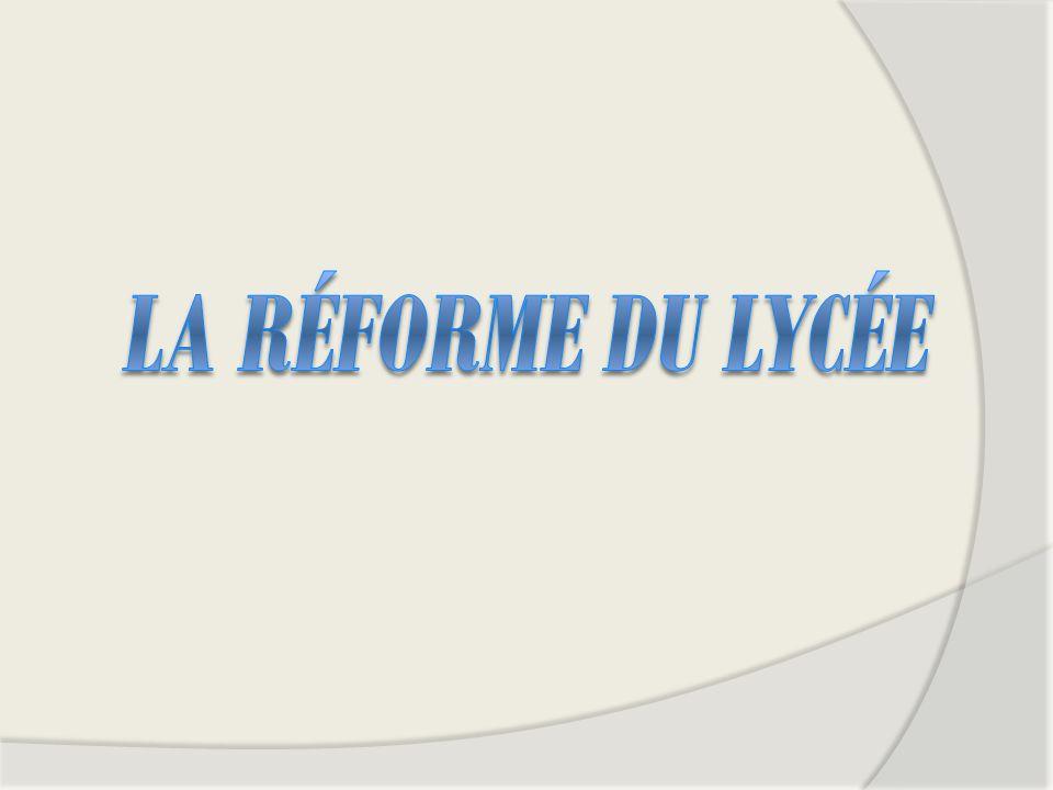 La réforme du Lycée
