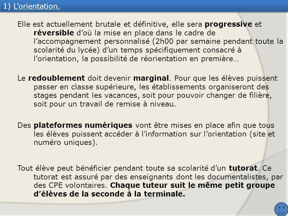 1) L'orientation.