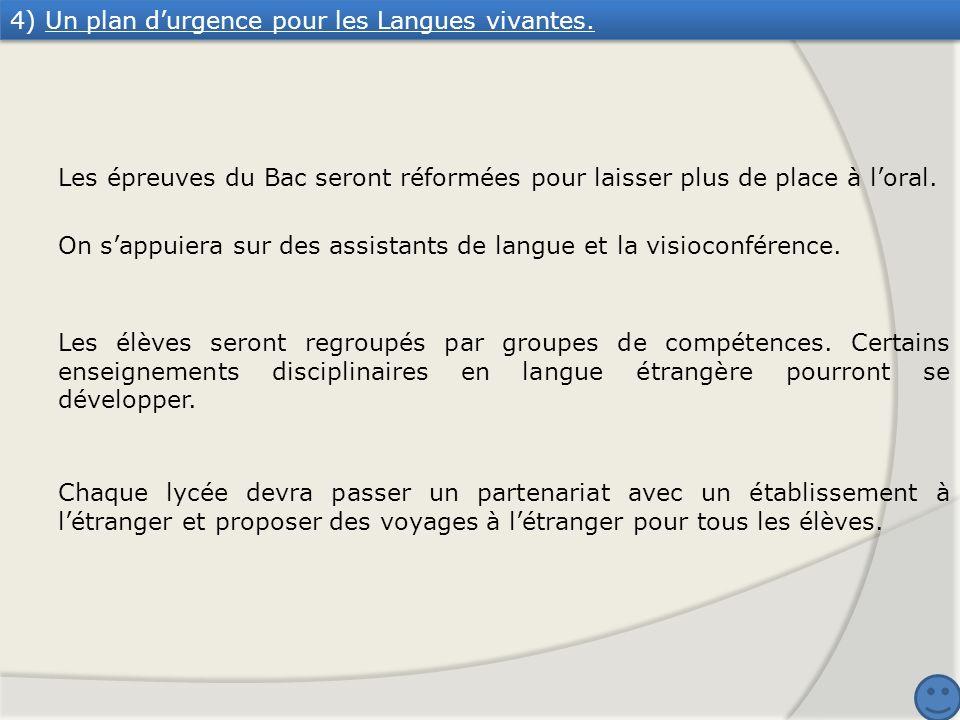 4) Un plan d'urgence pour les Langues vivantes.