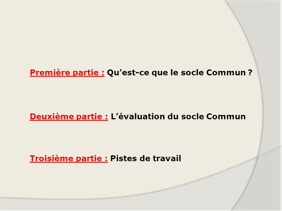 Première partie : Qu'est-ce que le socle Commun