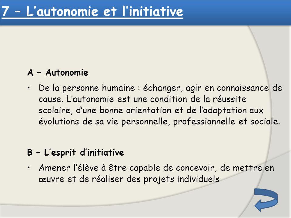 7 – L'autonomie et l'initiative