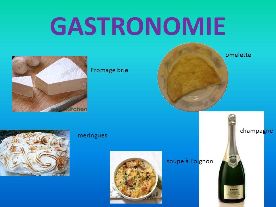 GASTRONOMIE omelette Fromage brie champagne meringues soupe à l oignon