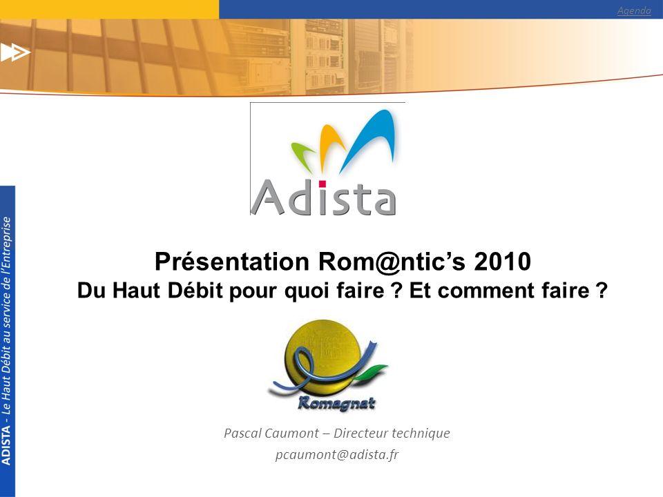 Pascal Caumont – Directeur technique pcaumont@adista.fr