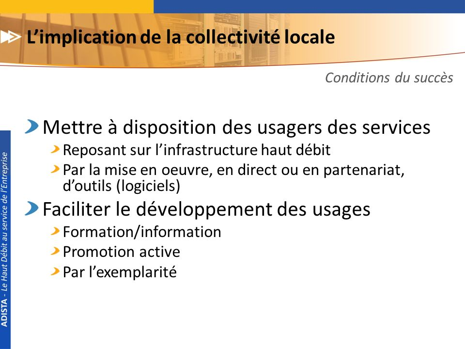 L'implication de la collectivité locale