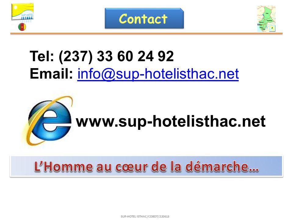 L'Homme au cœur de la démarche… SUP-HOTEL ISTHAC/CDBDT/220613