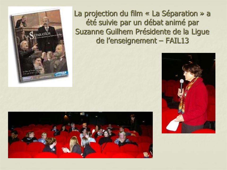 La projection du film « La Séparation » a été suivie par un débat animé par Suzanne Guilhem Présidente de la Ligue de l'enseignement – FAIL13