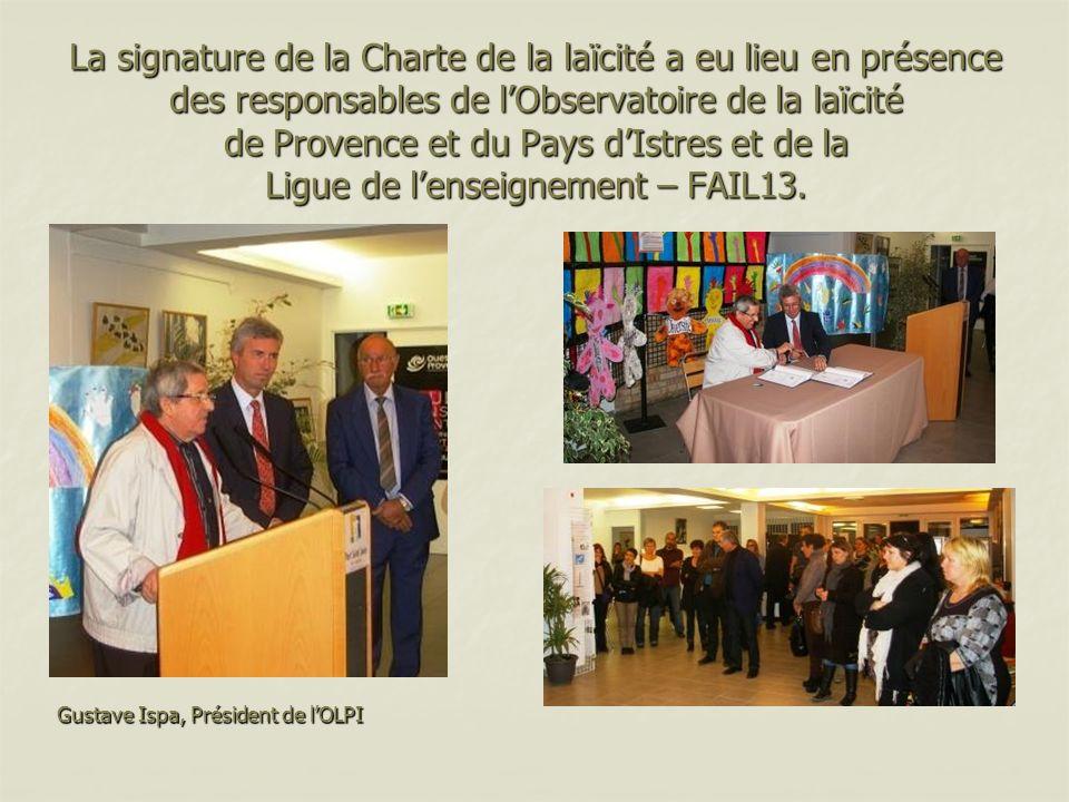 La signature de la Charte de la laïcité a eu lieu en présence des responsables de l'Observatoire de la laïcité de Provence et du Pays d'Istres et de la Ligue de l'enseignement – FAIL13.