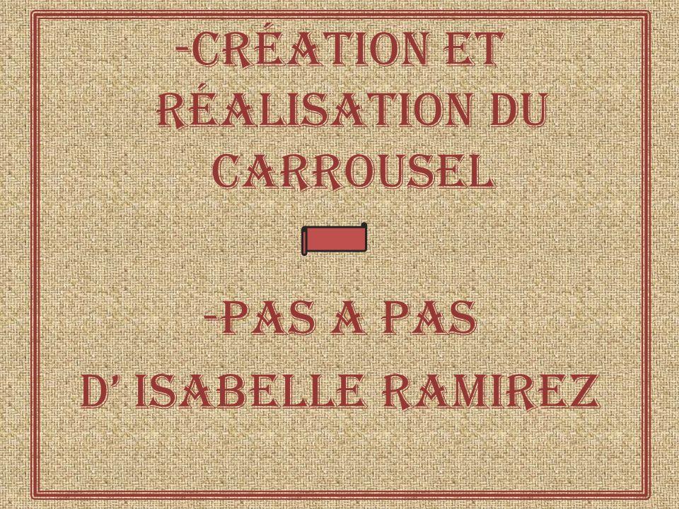 -Création et réalisation du carrousel -Pas a pas d' isabelle ramirez