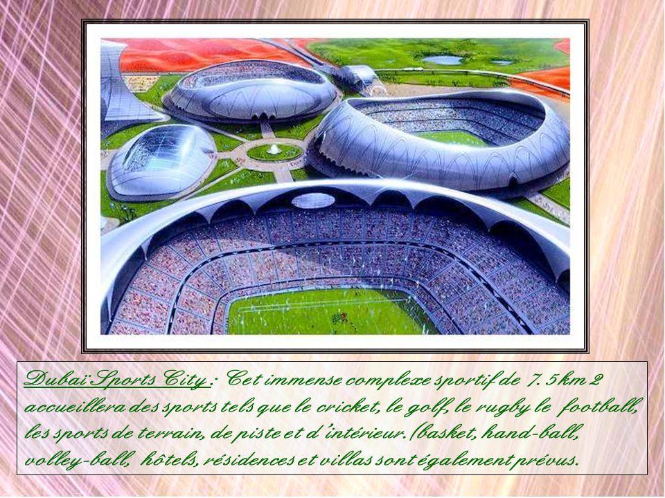 Dubaï Sports City : Cet immense complexe sportif de 7.5 km2