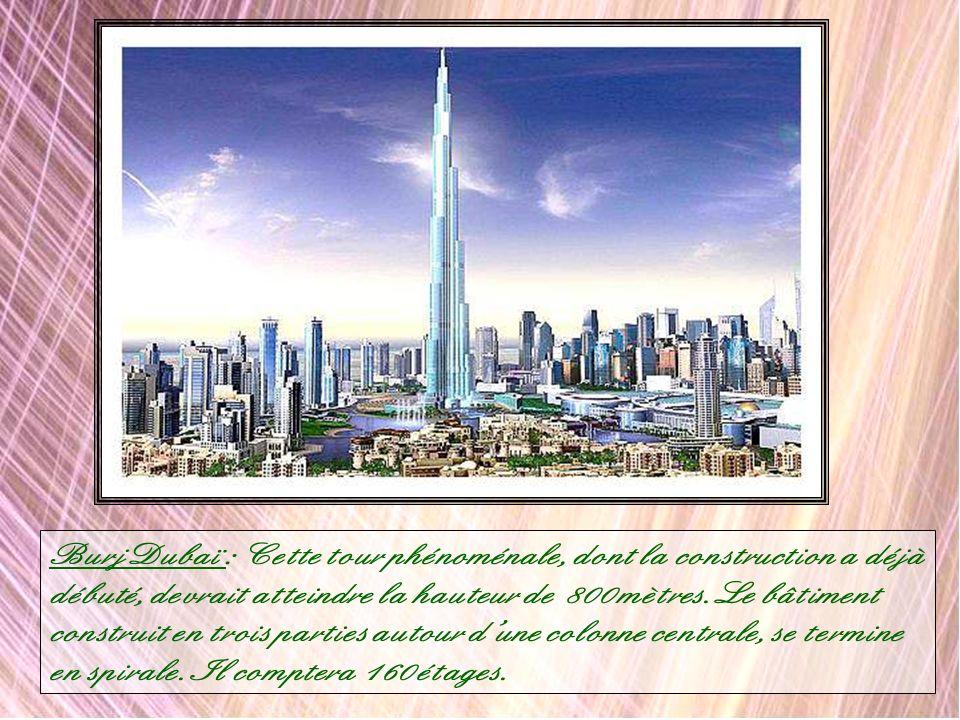 Burj Dubaï : Cette tour phénoménale, dont la construction a déjà